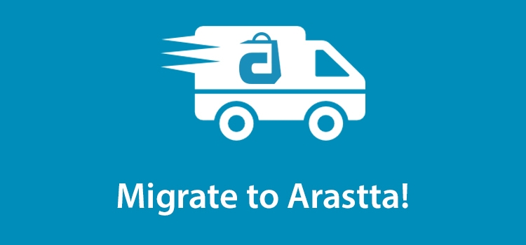 Migrate your Online Store (Cart) to Arastta